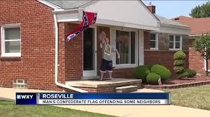 Porch Flag Macomb Co Man Flying Confederate Flag Says U0027black People U0027 Aren U0027t