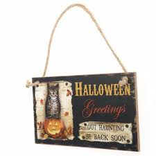hanging halloween decorations halloween greetings out haunting be back soon rectangle hanging