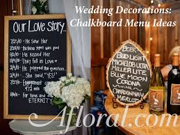 wedding chalkboard ideas chalkboard wedding decorations afloral wedding