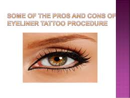 eyeliner tattoo images some of the pros and cons of eyeliner tattoo procedure 1 638 jpg cb 1469084248