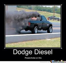 Cummins Meme - dodge diesel by mike f fuhrman meme center