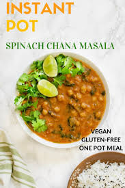 instant cuisine instant pot chickpeas curry spinach chana masala vegan gluten free