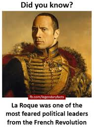 French Memes - did you know fbcomlegendaryfacts la roque was one of the most