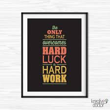 Office Wall Decorating Ideas For Work Work Hard Quote Office Wall Art Motivational Wall Decor