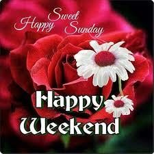 sweet happy sunday happy weekend weekend sunday sunday morning