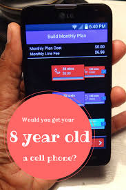 would you get your 8 year a cell phone snippets