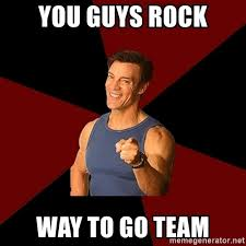 Way To Go Meme - way to go team quotes
