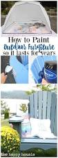 Best Way To Paint Metal Patio Furniture How To Paint Outdoor Furniture So It Lasts For Years The Happy