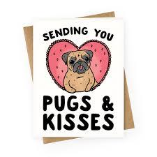 sending you pugs kisses greeting cards human