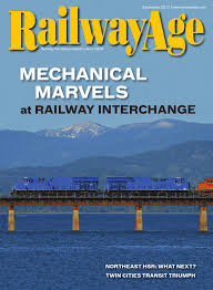september 2015 railway age by railway age issuu