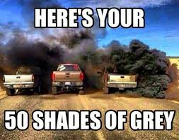 Diesel Truck Meme - here s your 50 shades of grey random pinterest 50 shades