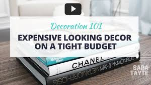 how to find expensive looking home decor on a budget youtube
