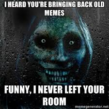 Creepy Memes - 27 most funniest scary meme photos and images of all the time