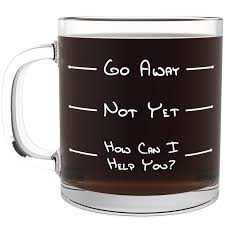 Good Gifts For Wife Go Away Funny Glass Coffee Mug Unique Novelty Gift For Coffee