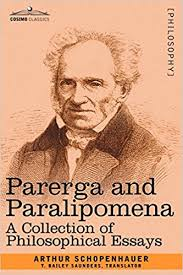Counsels And Maxims By Arthur Schopenhauer Pdf Amazon Com Parerga And Paralipomena A Collection Of
