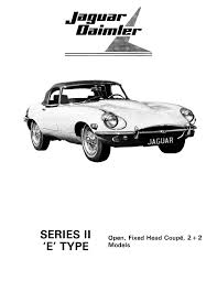 jaguar e type series 2 illustrated parts manual u0026 restoration