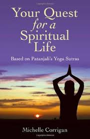 What Book Is Seeking Based On Your Quest For A Spiritual Based On Patanjali S Sutras For