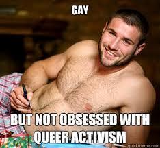 Homosexual Meme - masculine homosexual memes quickmeme