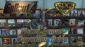 fallout 4 guide picket fences magazine 5 ausgaben youtube