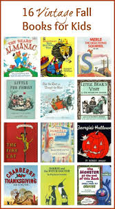 Thanksgiving Children S Books 16 Classic Kids Books For Fall Vintage Kids Autumn And Books
