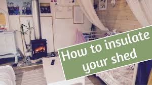 how to insulate a shed gillies and mackay