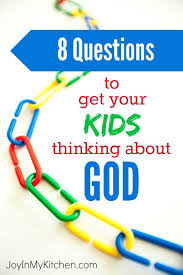 8 questions that will get your thinking about god