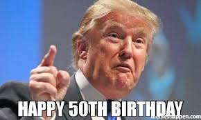 Funny 50th Birthday Memes - happy birthday memes images about birthday for everyone