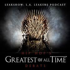 buzzin lil yachty the l a leakers podcast u2013 u201chip hop u0027s g o a t debate u201d podcast