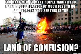 Meme Land - land of confusion meme on imgur