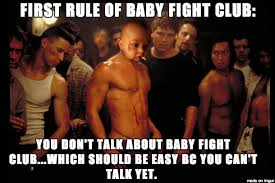 Fight Club Memes - baby fight club meme on imgur