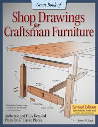 great book of shop drawings for craftsman furniture rev edn