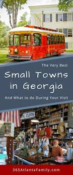 best towns in georgia hidden treasures 13 stunning small towns in georgia what to do