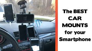 What Are The Best Sheets The Best Place To Mount Your Smartphone In Your Car Car Mount