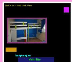Free Downloadable Bunk Bed Woodworking Plans by Free Bunk Bed Plans Pdf The Best Image Search Imagemag Ru