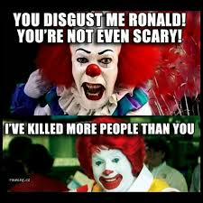 Memes Scared - 20 scary clown memes that ll haunt you at night sayingimages com