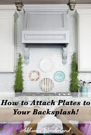 How To Remove A Tile Backsplash by How To Hang Plates On Backsplash Addison U0027s Wonderland