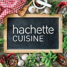 hachette cuisine hachette cuisine photos