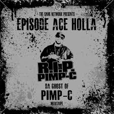 episode ace holla da ghost of pimp c mixtape the sars network