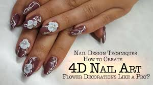 4d nails how to create 4d nail art flower decoration youtube