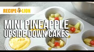 mini pineapple upside down cakes youtube