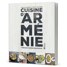 livre cuisine fnac cuisine d arménie recettes arméniennes cartonné richard