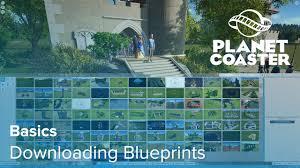 workshop blueprints planet coaster basics downloading more blueprints from the steam