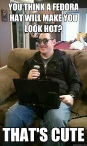 Fedora Hat Meme - your so hardcore that s cute web wiz william quickmeme