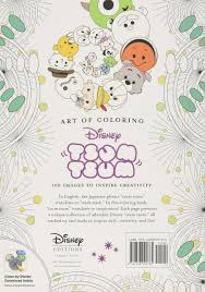 Color By Disney Art Of Coloring Tsum Tsum 100 Images To Inspire Creativity