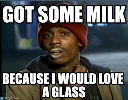 Milk Meme - marsh got some milk on memegen