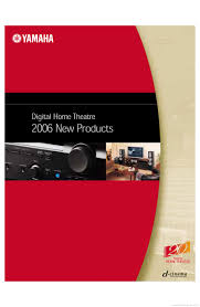 home theater yamaha yamaha digital home theater product catalogue hifi engine