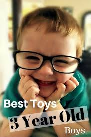 best toys for 3 year boys babies and baby baby
