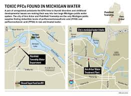 Ann Arbor Michigan Map by Epa Data Shows Toxic Pfcs In Two Large Michigan Water Systems