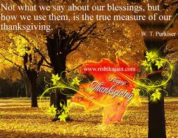 happy thanksgiving not what we say about our blessings