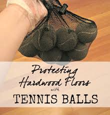 protecting hardwood floors with tennis balls the speckled goat